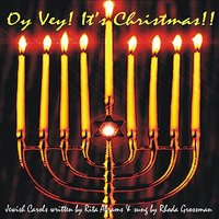 Oy Vey! It's Christmas!! — Rhoda Grossman