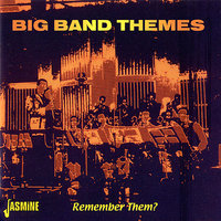 Big Band Themes (Remembe Them?) — сборник