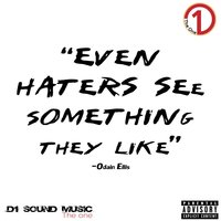 Even Haters See Something They Like — Odain Ellis