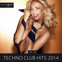 Techno Club Hits 2014, Vol. 20 — Alex Aguilar