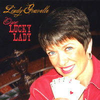 One Lucky Lady — Lindy Gravelle