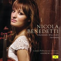 Vaughan-Williams and Tavener — Nicola Benedetti, Ralph Vaughan Williams