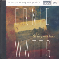 The Long Road Home — Ernie Watts