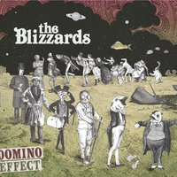Domino Effect — The Blizzards