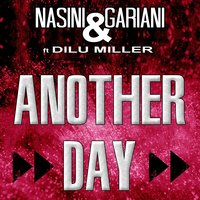 Another Day — Dilu Miller, Nasini & Gariani