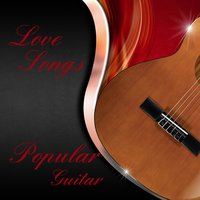 Popular Guitar Love Songs — The O'Neill Brothers Group