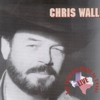 Any Saturday Night in Texas — Chris Wall