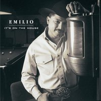 It's On The House — Emilio