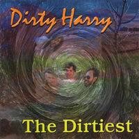 The Dirtiest — Dirty Harry