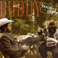 Buddy — Bootleg Glory