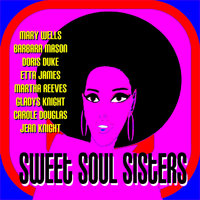 Sweet Soul Sisters — Martha and the Vandellas