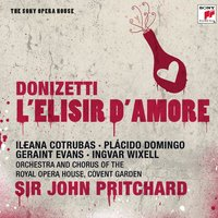 Donizetti: L'elisir d'amore — John Pritchard, The Orchestra of the Royal Opera House, Covent Garden