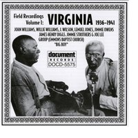 Field Recordings Vol. 1: Virginia (1936-1941) — Various Artists - Document Records