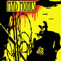 Mad Monks — Mad Monks
