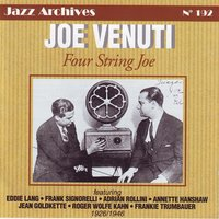 From the big band to the all stars — Joe Venuti