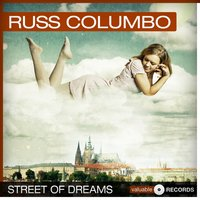 Street of Dreams — Russ Columbo