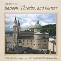 Music for Bassoon, Theorbo, and Guitar — Peter Simpson & Dieter Hennings