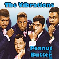 Peanut Butter — The Vibrations