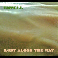 Lost along the way — Enyell
