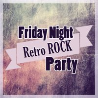 Friday Night Retro Rock Party — сборник