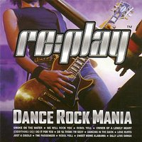 Replay Dance Rock Mania — сборник