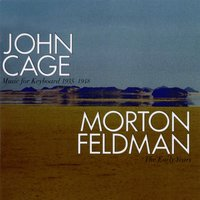John Cage: Music For Keyboards 1935-1948/ Morton Feldman: The Early Years — сборник