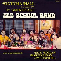 Victoria Hall 9 Novembre 1974 - 15ème Anniversaire — Old School Band