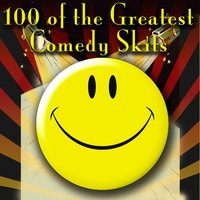 100 of the Greatest Comedy Skits — сборник