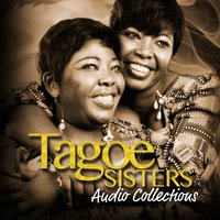 Audio Collections — Tagoe Sisters