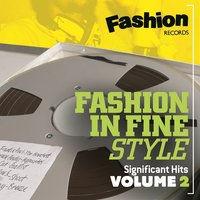 Fashion in Fine Style - Significant Hits, Vol. 2 — сборник