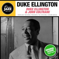 Duke Ellington & John Coltrane — Duke Ellington