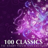 100 Classics To Start Your Collection — сборник