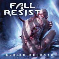 Buried Beneath — Fall and Resist