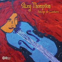 Stop & Listen — Suzy Thompson