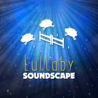Lullaby Soundscape — Lullaby Land