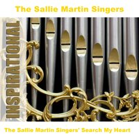 The Sallie Martin Singers' Search My Heart — The Sallie Martin Singers