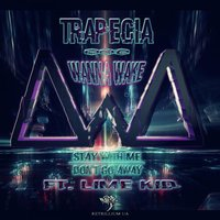 Stay With Me / Don't Go Away — Trapecia