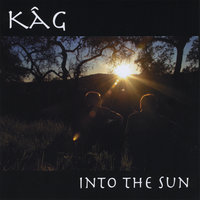 Into The Sun — KAG