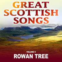 Rowan Tree: Great Scottish Songs, Vol. 9 — Gaberlunzie
