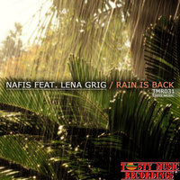 Rain Is Back — Nafis feat. Lena Grig