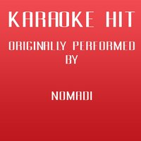 Karaoke Hit Tribute to Nomadi — Factory Music
