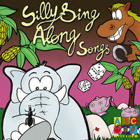 Silly Sing Along Songs — Sean O'Boyle