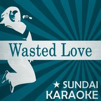 Wasted Love — Nick Ryder