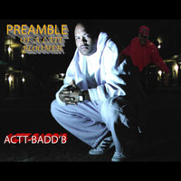 Preamble of a Late Bloomer — Actt-Badd 'b