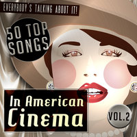 50 Top Songs in American Cinema Vol. 2 — The Studio Sound Ensemble