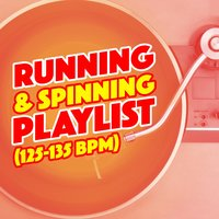 Running & Spinning Playlist (125-135 BPM) — Running Spinning Workout Music, Ultimate Fitness Playlist Power Workout Trax, Running Workout Music, Running Spinning Workout Music|Running Workout Music|Ultimate Fitness Playlist Power Workout Trax
