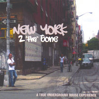 "New York 2 ""tha"" Bone — Leon Koronis/ various artists"