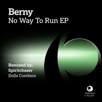 No Way to Run — Berny