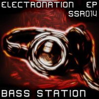 Electronation EP — Bass Station