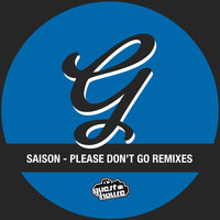 Don't Go Remixes — Saison